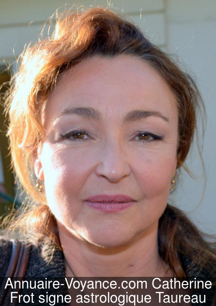 Catherine Frot Taureau