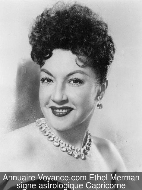 Ethel Merman Capricorne