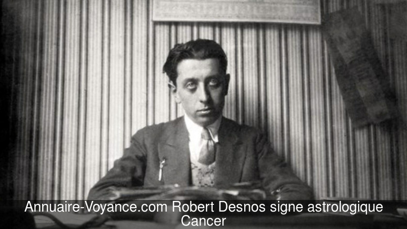Robert Desnos Cancer